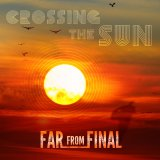 Far From Final