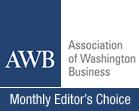 Association of Washington Business - Washington State Chamber of Commerce - Monthly Editor's Choice